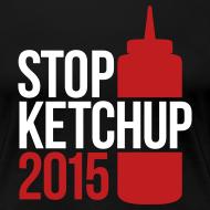 Design ~ #StopKetchup2015 - Ladies