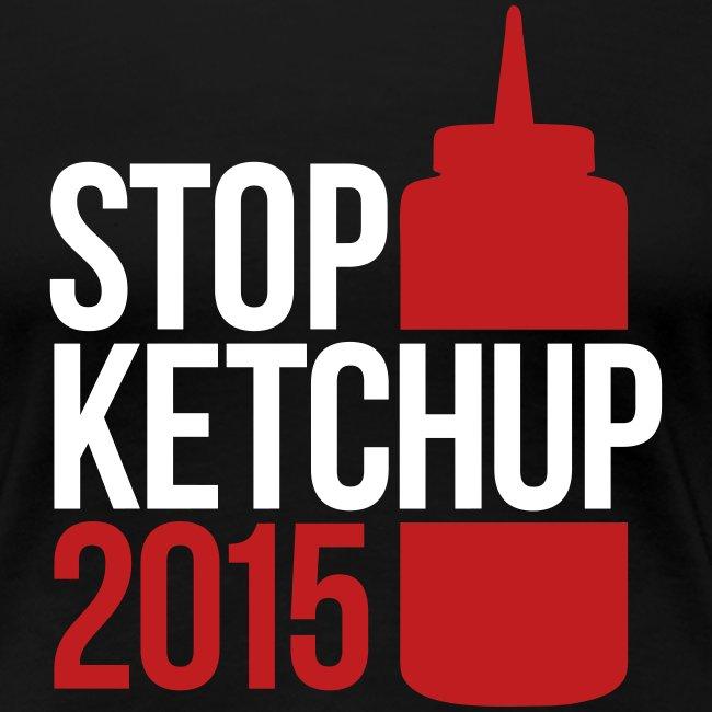 #StopKetchup2015 - Ladies