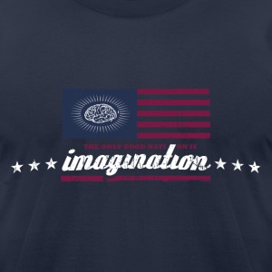 The only good nation is imagination T-Shirts - Men's T-Shirt by American Apparel