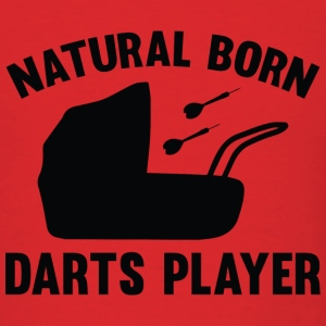 Natural Born Darts Player - Men's T-Shirt