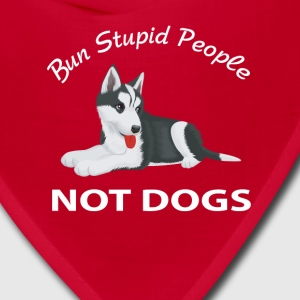 Bun Stupid People Not Dogs Caps - Bandana