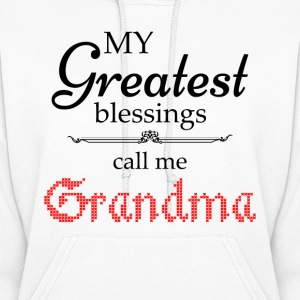 My Greatest Blessing Call Me Grandma Hoodies - Women's Hoodie