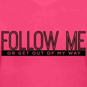 Follow Me Women's T-Shirts - Women's V-Neck T-Shirt