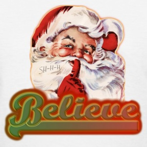 Fun Whimsical Santa Claus Believe Christmas - Women's T-Shirt