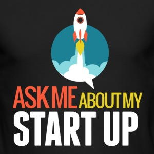 Ask Me About My Startup Long-Sleeve Shirt - Men's Long Sleeve T-Shirt by Next Level