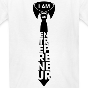 I AM AN ENTREPRENEUR Kids' Shirts - Kids' T-Shirt