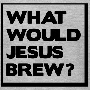 What would Jesus brew? T-Shirts - Men's T-Shirt by American Apparel