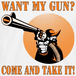 Cowboy Want My Gun Come And Take It - Men's Premium T-Shirt