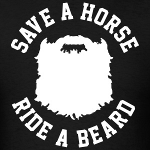 Ride A Beard T-Shirts - Men's T-Shirt