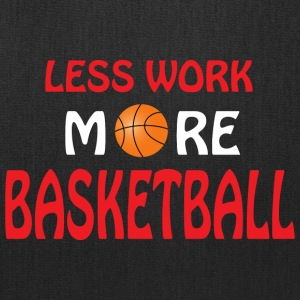 Less work more basketball Bags & backpacks - Tote Bag