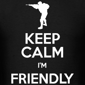 Keep Calm I'm Friendly [DayZ] T-Shirts - Men's T-Shirt