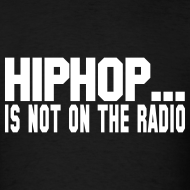 Design ~ HIPHOP IS NOT ON THE RADIO