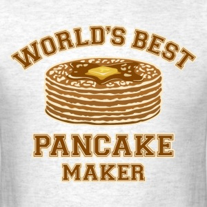 Best Pancake Maker T-Shirts - Men's T-Shirt