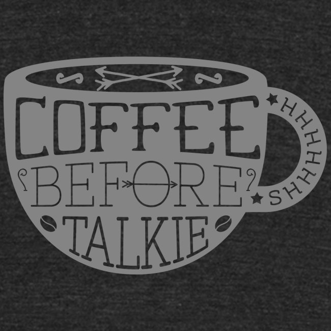Coffee Before Talkie
