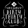 30th Birthday Dirty 30 Birthday - Women's Premium T-Shirt
