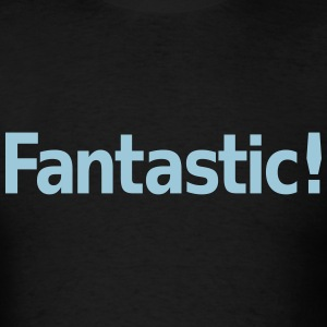 Fantastic T-Shirts - Men's T-Shirt