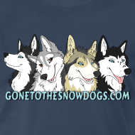 Design ~ Gone to the Snow Dogs - Men's 3XL 4XL Shirt