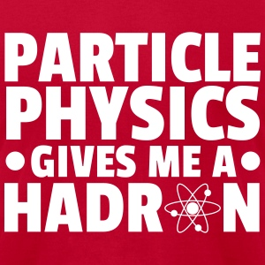 Particle Physics T-Shirts - Men's T-Shirt by American Apparel