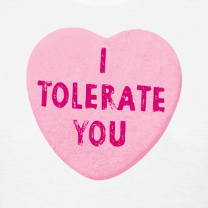 I Tolerate You Valentine's Day Heart Candy Women's T-Shirts - Women's T-Shirt