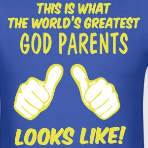 This Is What The World's Greatest GOD Parents Look - Men's T-Shirt
