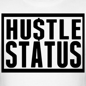 HUSTLE STATUS - Men's T-Shirt