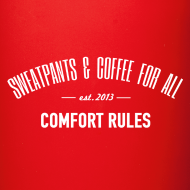 Design ~ Sweatpants & Coffee For All Mug