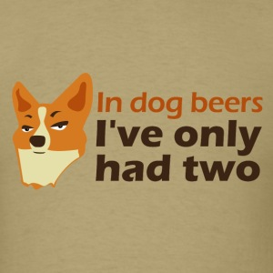 In dog beers... T-Shirts - Men's T-Shirt