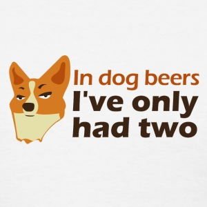 In dog beers... Women's T-Shirts - Women's T-Shirt