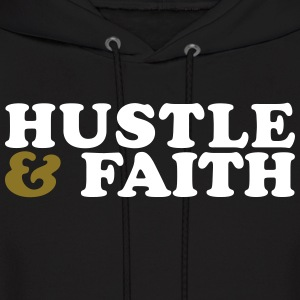 Hustle and Faith Christian Urban T-shirt Hoodies - Men's Hoodie