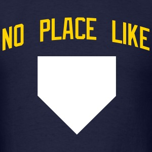 No Place Like Home T-Shirts - Men's T-Shirt