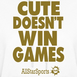 CUTE DOESN'T WIN GAMES Hoodies - Women's Hoodie