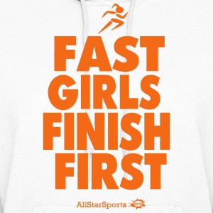 FAST GIRLS FINISH FIRST - Women's Hoodie