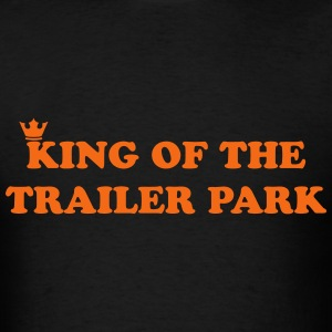 KING OF THE TRAILER PARK T-Shirts - Men's T-Shirt