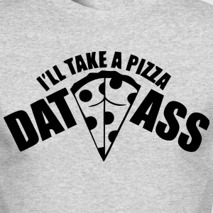 Pizza Dat Ass MP Long Sleeve Shirts - Men's Long Sleeve T-Shirt by Next Level