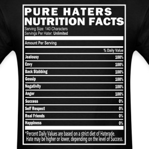 Pure Haters Nutrition Facts T-Shirt & Apparel - Men's T-Shirt