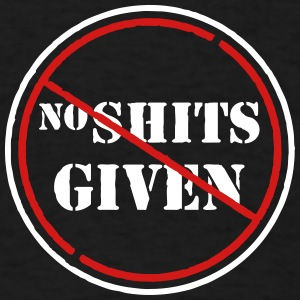 no shits given T-Shirts - Men's T-Shirt