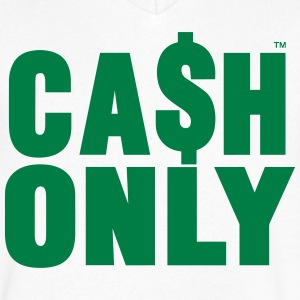 CASH ONLY - Men's V-Neck T-Shirt by Canvas