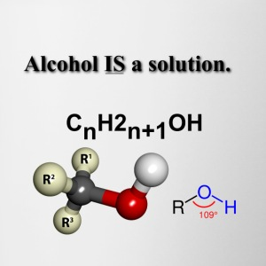 Alcohol IS a solution - Contrast Coffee Mug