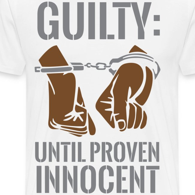 Boss Playa Guilty Until Proven Innocent Premium T-Shirt