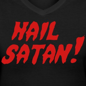 Hail Satan! T-Shirts - Women's V-Neck T-Shirt