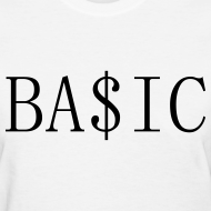 Design ~ BA$IC