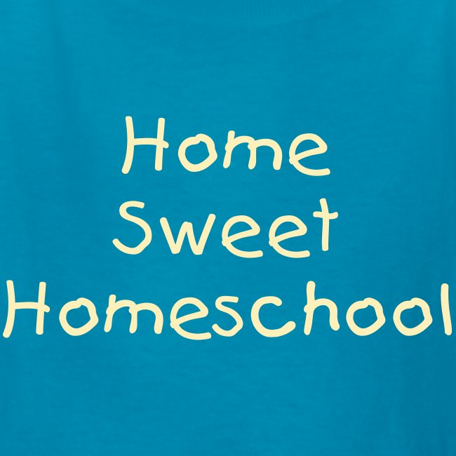 Home Sweet Homeschool- Child