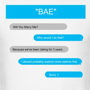 Texting BAE-Men's T-Shirt - Men's T-Shirt