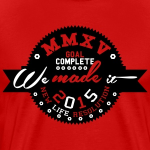 We Made It 2015 #2 - Men's Premium T-Shirt
