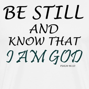 KNOW I AM GOD T-Shirts - Men's Premium T-Shirt