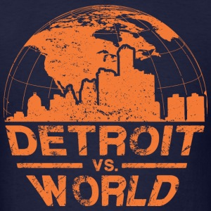 Detroit VS World T-Shirts - Men's T-Shirt