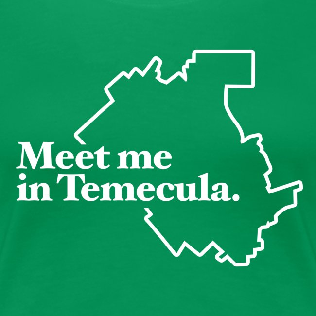 Meet Me In Temecula - Ladies