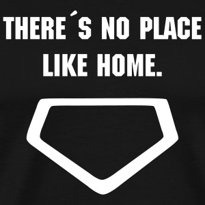 Baseball T-Shirt There´s no place like home - Men's Premium T-Shirt