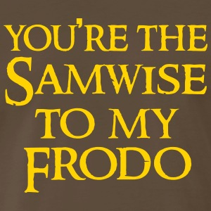 Samwise to your Frodo T-Shirts - Men's Premium T-Shirt