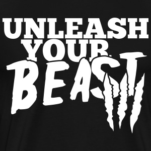 Unleash your beast T-Shirts - Men's Premium T-Shirt